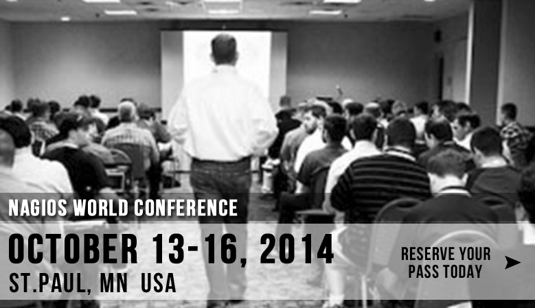 Reserve Your Seat For The 2014 Nagios World Conference