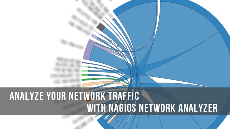 Analyze Your Network Traffic With Nagios Network Analyzer
