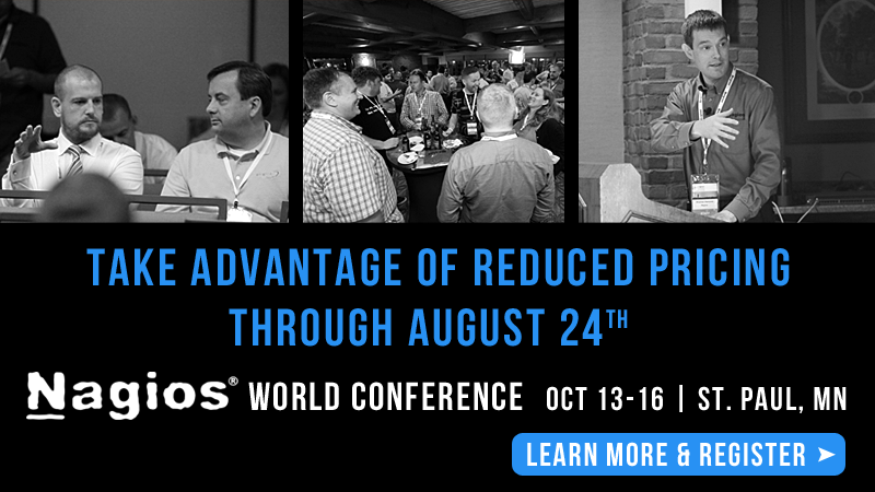 Take Advantage of Reduced Pricing for Nagios World Conference